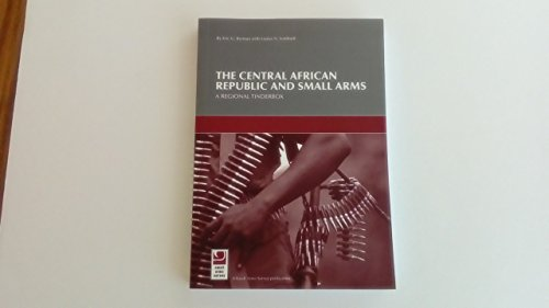 The Central African Republic and Small Arms: Eric G. Berman