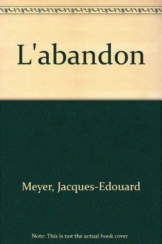 9782828903619: L'abandon (French Edition)