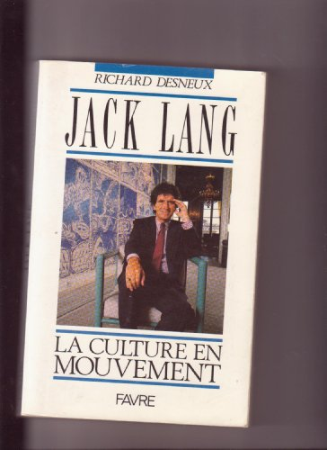 9782828904692: Jack Lang: La culture en mouvement