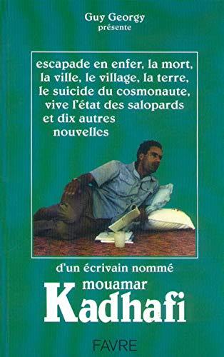 9782828905040: Escapade en enfer et autres nouvelles - Mouamar kadhafi