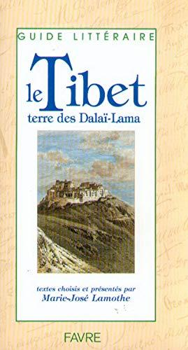 9782828905323: Le Tibet : Terre des Dalai-Lama