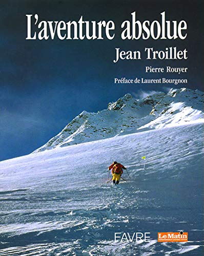 9782828906757: L'Aventure absolue