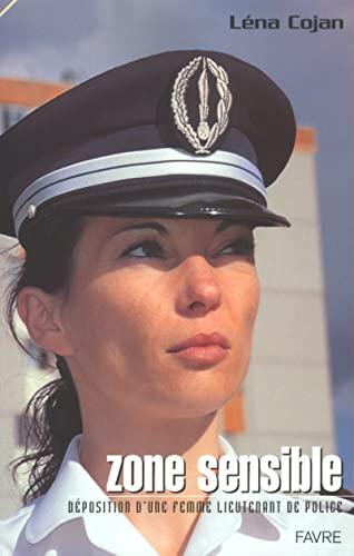 9782828906986: Zones sensibles : Confidences d'un lieutenant de police