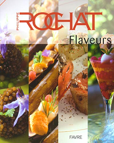 Flaveurs: ROCHAT, PHILIPPE