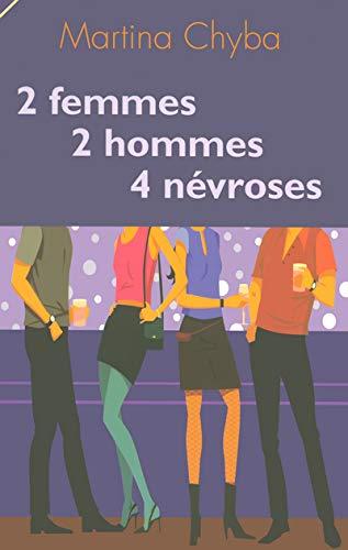 9782828909215: 2 Femmes 2 hommes 4 névroses