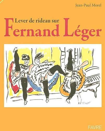 9782828909734: Lever de rideau sur Fernand Léger