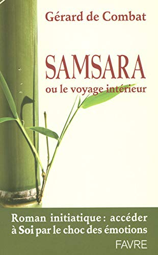 9782828909772: Samsara ou le voyage intérieur