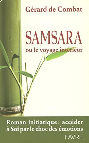 9782828909772: Samsara : Ou le voyage int�rieur
