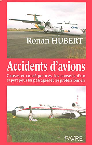 Accidents d'avions : Causes et conséquences, les conseils d'un expert pour les ...