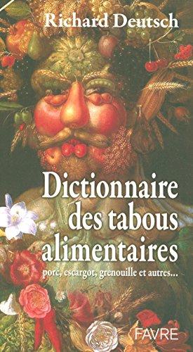 9782828909970: Dictionnaire des tabous alimentaires