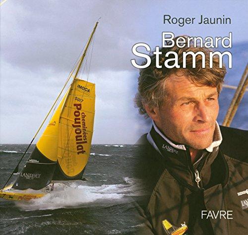 Bernard Stamm: Roger Jaunin