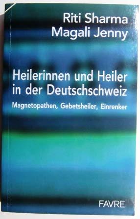 9782828911065: Heilerinnen und Heiler in der Deutschschweiz