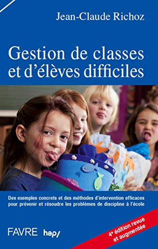 9782828911300: Gestion de classes et d'élèves difficiles (French Edition)