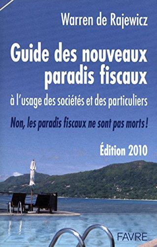 Guide des nouveaux paradis fiscaux à l'usage des sociétés et des ...