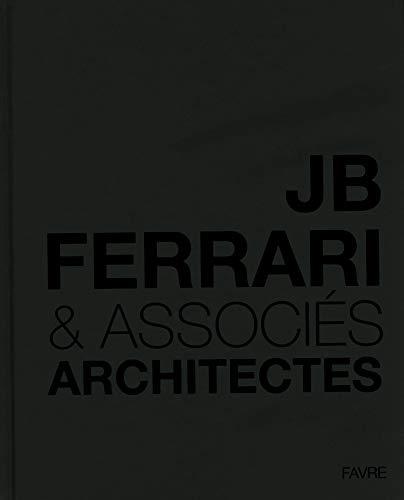 jb ferrari & associes / architectes: Hubert Nienhoff, Serge Enderlin, Yves Béhar