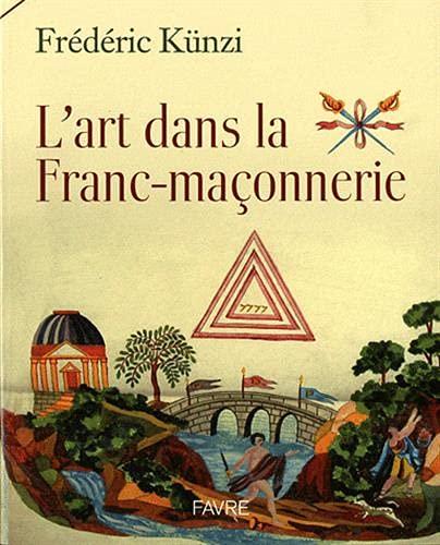 9782828912260: L'art dans la Franc-maçonnerie