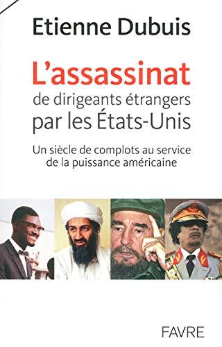 """""""l'assassinat de dirigeants étrangers par les Etats-Unis ; un siècle de ..."""