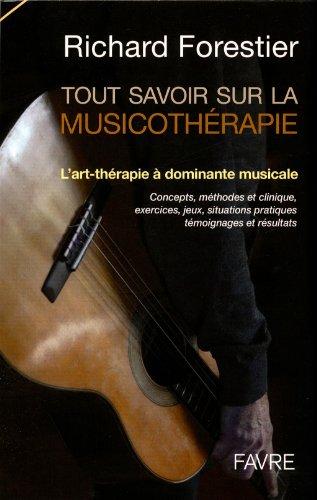 Tout savoir sur la musicothérapie - L'art-thérapie à dominante musicale: ...