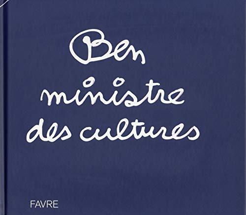 Ben ministre des cultures: Ben Vautier
