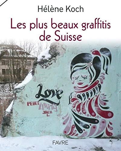 Les plus beaux graffitis de Suisse: H�l�ne Koch