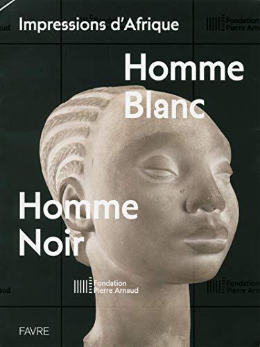 9782828915001: Impressions d'Afrique - Homme blanc, homme noir