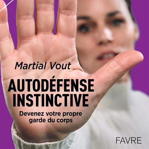 9782828917463: Autodéfense instinctive