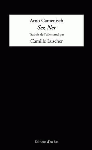 9782829003882: Sez Ner : Edition trilingue allemand-sursilvan-français