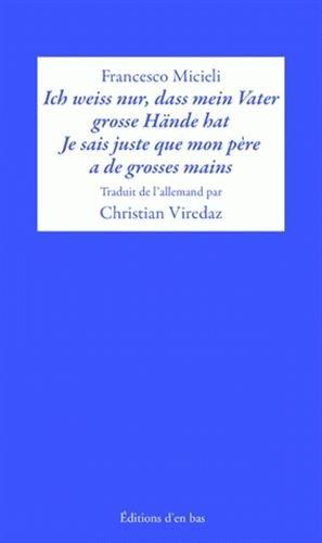 9782829004117: Ich Wei Nur, Da Mein Vater Gro E Hande Hat / Je Sais Juste Que Mon Pere a de Grosses Mains. Tage