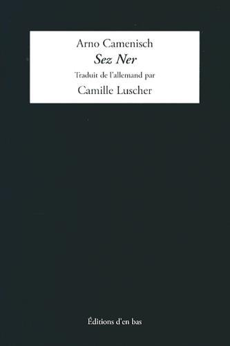 9782829004773: Sez Ner : Edition allemand-sursilvan-fran�ais (CH)