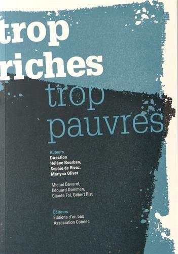9782829005176: Trop Riches, Trop Pauvres
