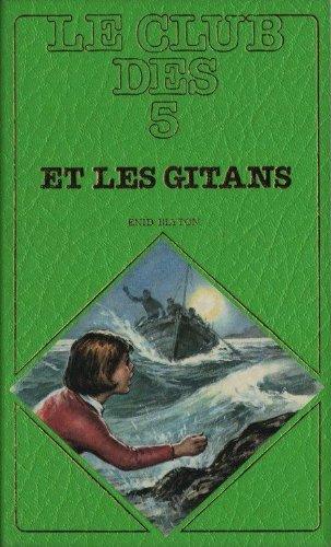 9782830200072: Le Club des cinq et les Gitans