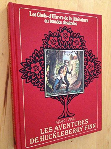 9782830200393: Les Aventures de Huckleberry Finn (Édition adaptée pour la jeunesse, illustrée en bandes dessinées)