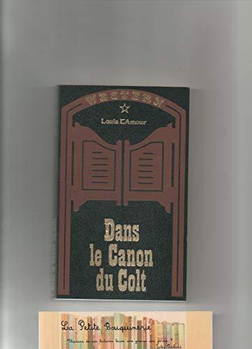 9782830201093: Dans le canon du Colt (Western)