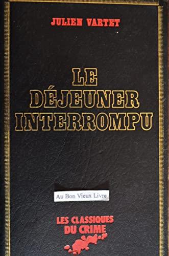 9782830201543: Le Déjeuner interrompu