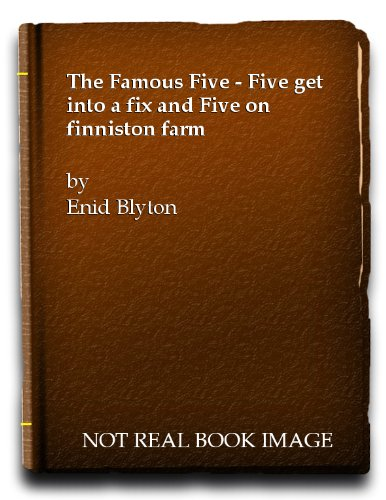 9782830202717: The Famous Five - Five get into a fix and Five on finniston farm