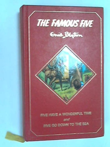 9782830202847: The Famous Five: Five Have a Wonderful Time; Five Go Down to the Sea [Heron Books]