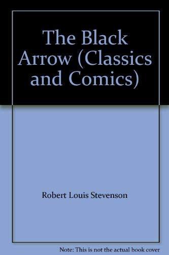 9782830216134: The Black Arrow (Classics and Comics)