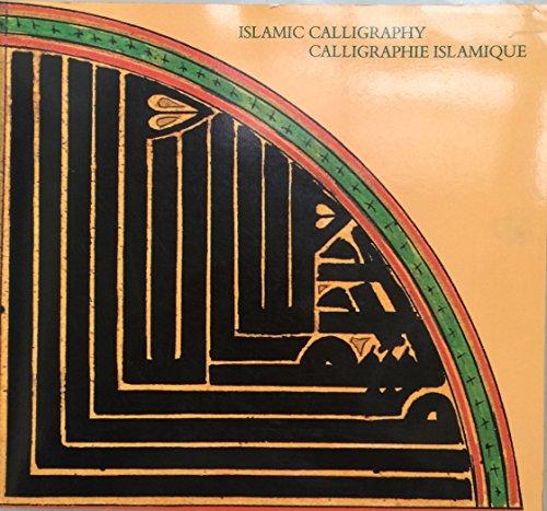Calligraphie Islamique. Textes Sacres Et Profanes. Geneve, Musee D'art Et D'histoire, 26 ...