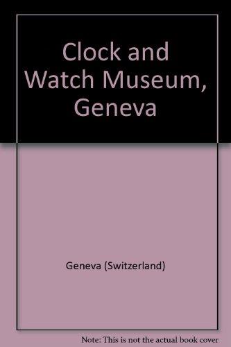 Clock and Watch Museum, Geneva (2830600711) by Geneva (Switzerland)
