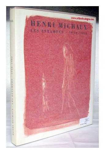 9782830601480: Henri Michaux: Les Estampes 1948-1984. Catalogue Raisonne.