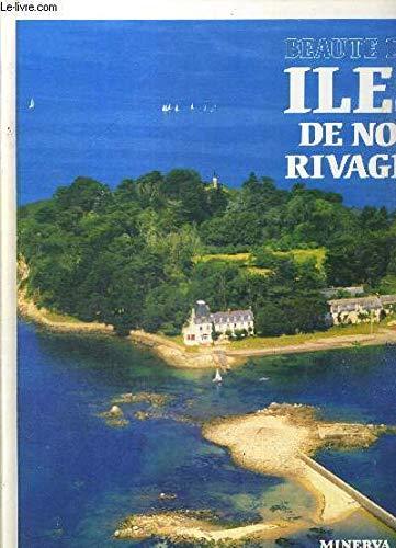 Beauté Des Iles De Nos Rivages: Pierre Dupuy