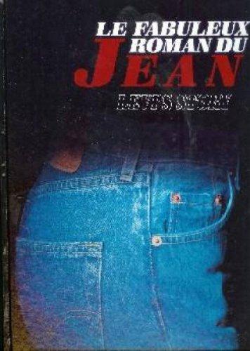 9782830700381: Le fabuleux roman du jean