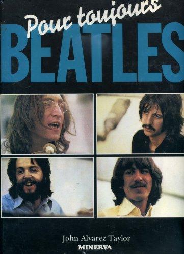 9782830701487: Beatles pour toujours