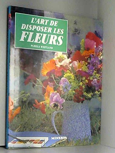9782830701517: L'art de disposer les fleurs