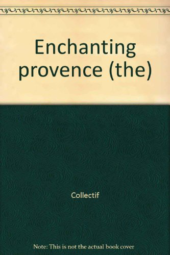 The Enchanting Provence: n/a