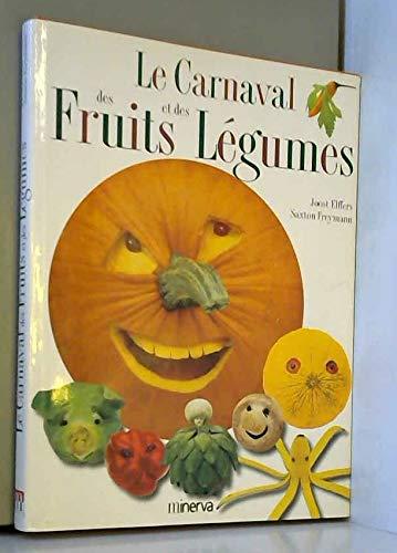 9782830704839: Le Carnaval des fruits et des l�gumes