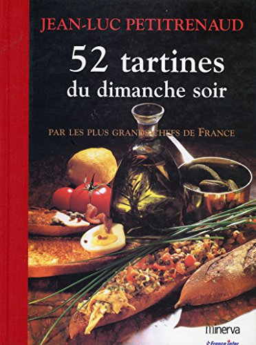 52 tartines du dimanche soir: Petitrenaud, Jean-Luc; Desormière, Sylvie