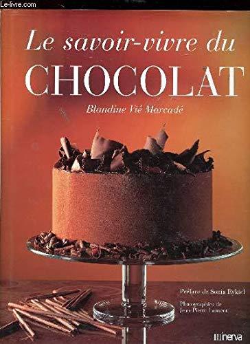 9782830705461: Le Savoir-vivre du chocolat