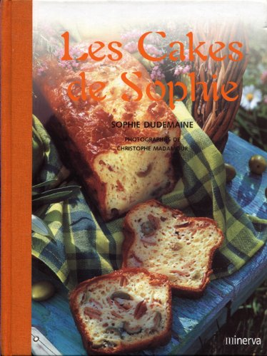Les Cakes de sophie: Sophie Dudemaine