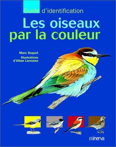 9782830706185: Les oiseaux par la couleur
